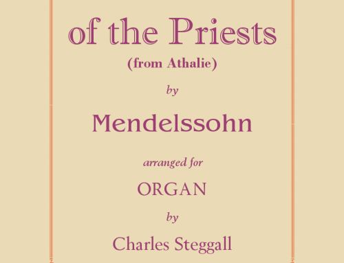 """War March of the Priests,"" from Athalie, Op. 74 by Felix Mendelssohn – Played by Saint Andrew's Organist Emeritus, John Clodfelter"